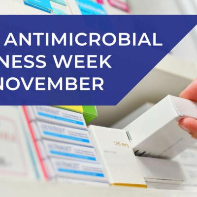 Antimicrobial Awareness Week